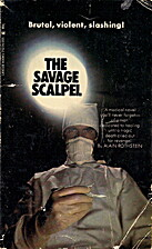 The Savage Scalpel by Alain Rothstein