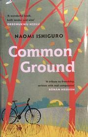 Common Ground de Naomi Ishiguro