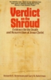Verdict on the shroud : evidence for the…