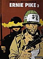 Ernie Pike chroniques de guerre 2 by Hugo…