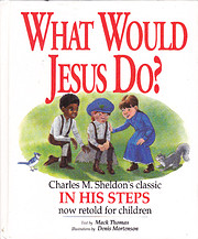 What Would Jesus Do?: An Adaptation for…