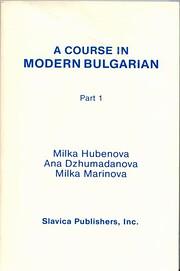 Course in Modern Bulgarian, Part 1 por Milka…