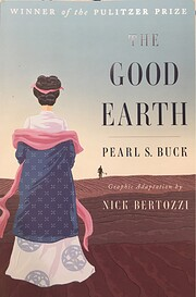 The Good Earth (Graphic Adaptation) de Nick…