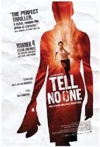Tell No One [Ne le Dis à Personne] [Film]…