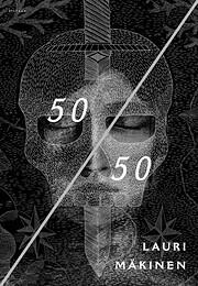50/50 av Lauri Mäkinen