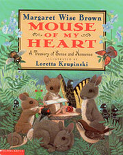 Mouse of My Heart: A Treasury of Sense and…