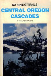 Sixty Hiking Trails Central Oregon Cascades…