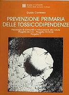 PREVENZIONE PRIMARIA DELLE TOSSICODIPENDENZE…