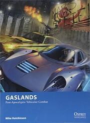 Gaslands : Post-Apocalyptic Vehicular Combat…