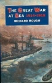 The Great War at Sea, 1914-1918 de Richard…