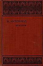 Markou Antōninou autokratoros tōn eis…