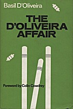 The D'Oliveira affair; by Basil…