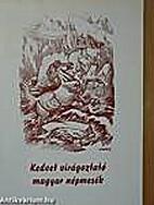 Kedvet virágoztató magyar…