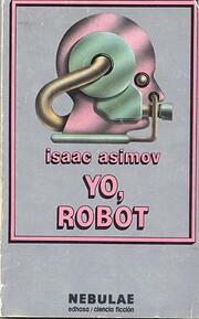 Yo, Robot/I, Robot de Isaac Asimov