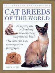 Cat Breeds of the World – tekijä: Paddy…