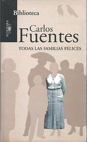 Todas Las Familias Felices (Spanish Edition)…
