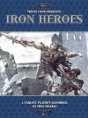 Monte Cook Presents Iron Heroes (Iron Heroes…