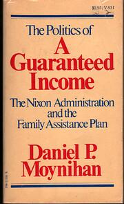 The politics of a guaranteed income; the…
