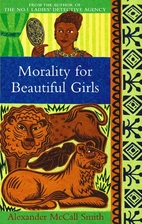 Morality for Beautiful Girls by Alexander…