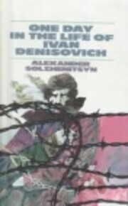 One Day in the Life of Ivan Denisovitch…