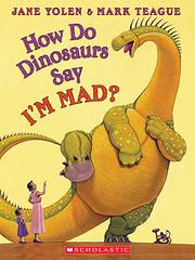 How Do Dinosaurs Say I'm Mad? – tekijä:…