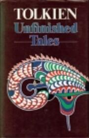 Unfinished Tales por J. R. R. Tolkien