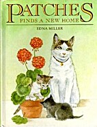 Patches Finds a New Home by Edna Miller