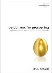 Pardon Me, I'm Prospering