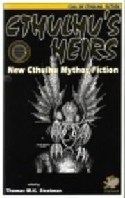 Cthulhu's Heirs: New Cthulhu Mythos Fiction…