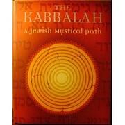 The Kabbalah: A Jewish Mystical Path af…
