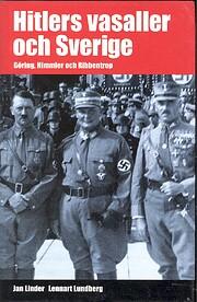 Hitlers vasaller och Sverige – Göring,…