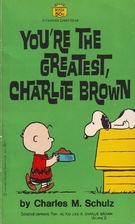 You're the Greatest, Charlie Brown by…