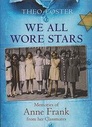 We All Wore Stars: Memories of Anne Frank…