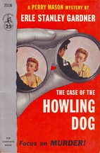 The Case of the Howling Dog by Erle Stanley…