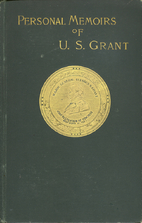 The Personal Memoirs of Ulysses S. Grant by…