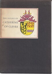The Hours of Catherine of Cleves af John…