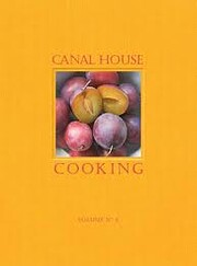 Canal House Cooking Volume No. 4: Farm…