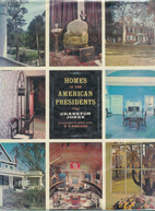 Homes of the American Presidents by Cranston…