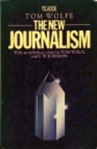 The New Journalism by Tom Wolfe