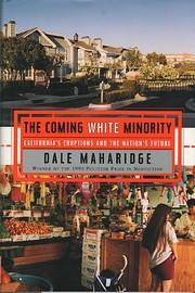The coming white minority : California's…