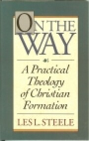 On the Way: A Practical Theology of…