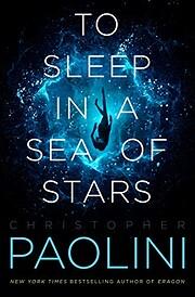 To Sleep in a Sea of Stars door Christopher…