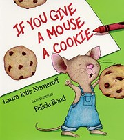 If You Give a Mouse a Cookie von Laura…