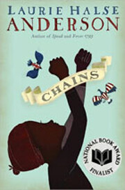 Chains (The Seeds of America Trilogy) –…