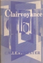 Clairvoyance by C. W. Leadbeater