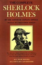The Complete Sherlock Holmes by Sir Arthur…