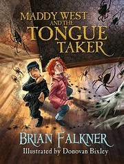 Maddy West and the tongue taker de Brian…