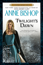 Twilight's Dawn by Anne Bishop