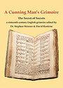 A Cunning Man's Grimoire: The Secret of Secrets (Sourceworks of Ceremonial Magic) - Dr Stephen Skinner