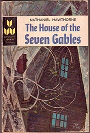 The House of the Seven Gables af Nathaniel…